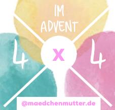 Banner 4 x 4 im Advent Gewinnspiel Mädchenmutter Blog