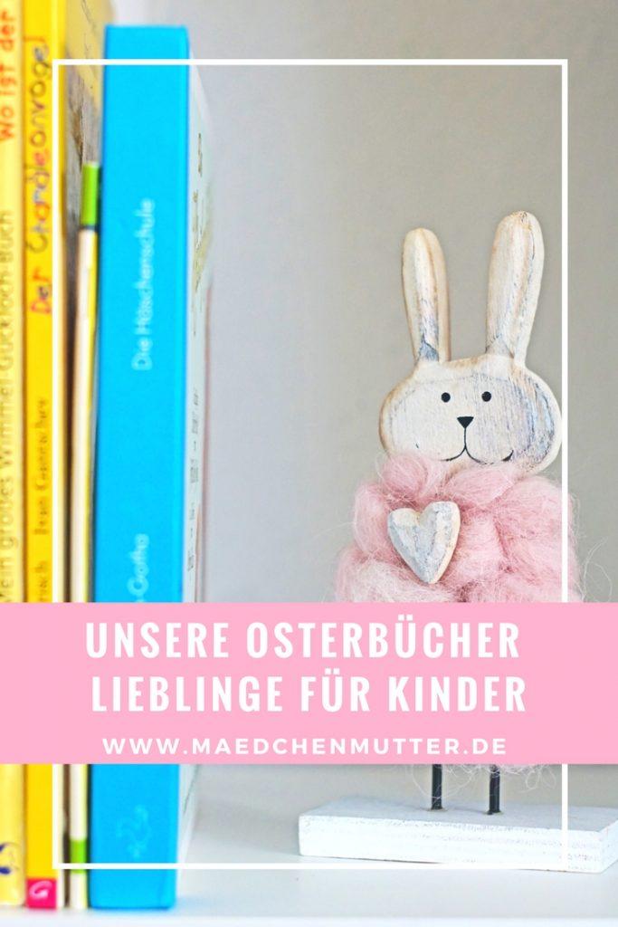 Unser Osterbücher Lieblinge für Kinder