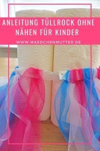Anleitung TueLLROCK ohne Naehen für Kinder Fasching Kindergeburtstag Feenrock