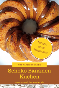 Schoko Bananen Kuchen backen Thermomix